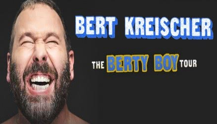 Bert Kreischer: The Berty Boy Tour