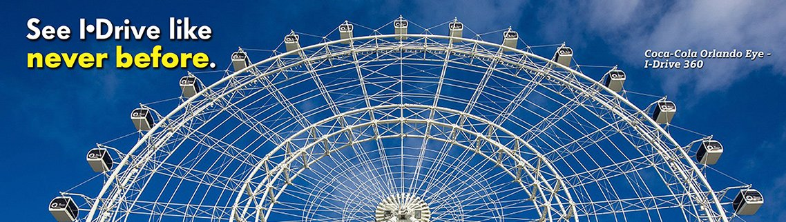 See I-Drive like never before. The Coca-Cola Orlando Eye - I-Drive 360